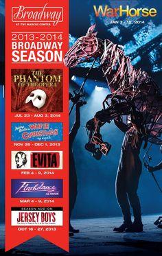 Marcus Center's 2013/2014 Broadway Season! Featuring #WarHorse #Evita #Flashdance #WhiteChristmas #Phantom #JerseyBoys