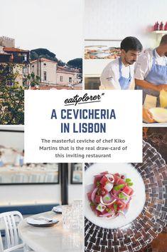 A Cevicheria in Lisbon is where Portuguese chef Kiko Martins puts his own Portuguese spin on Peruvian ceviches. Tuna Ceviche, Sour Cocktail, Potato Puree, Cod Fish, Pork Belly, Lisbon, Street Food, Octopus, Great Recipes