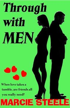10/23/13 5 STARS Through with Men by Marcie Steele, http://www.amazon.com/dp/B006QY8WW2/ref=cm_sw_r_pi_dp_QJhAsb1D09PVM