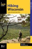 Hiking Wisconsin: A Guide to the State's Greatest Hikes (State Hiking Guides Series) - http://redstonecamping.com/hiking-wisconsin-a-guide-to-the-states-greatest-hikes-state-hiking-guides-series/
