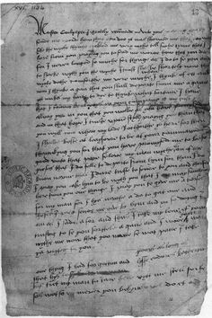 Catherine Howard's Letter to Thomas Culpepper :  'For I never longed so muche for [a] thynge as I do to se you and to speke wyth you, the wyche I trust shal be shortely now, the wyche dothe comforthe me verie much whan I thynk of ett and wan I thynke agan that you shall departe from me agayne ytt makes my harte to dye to thynke what fortune I have that I cannot be always yn your company'... Catherine was married to Henry VIII. Both the sender and the recipient of this letter were beheaded.