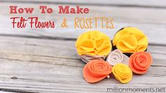 How To Make Felt Flowers And Rosettes.  Easy 5 minute tutorial!