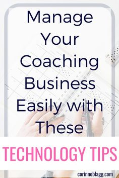 Taming Technology: How to Easily Manage Your Coaching Business // Corinne Blagg -- Make Money Blogging, Make Money From Home, Make Money Online, How To Make Money, Online Careers, Business Technology, Online Coaching, Virtual Assistant, Mom Blogs