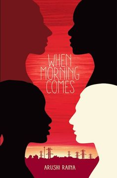 Add the book When Morning Comes by Arushi Raina to your reading list.