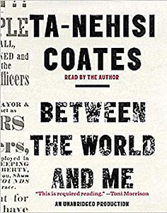 """Between the World and Me by Ta-Nehisi Coates.  @ Canterbury Tales Bookshop - Book exchange - Cafe - Guesthouse *-* #Pattaya, #Thailand.  A bold and personal literary exploration of America's racial history by """"the single best writer on the subject of race in the United States"""""""