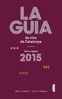La Guía de vins de Catalunya - http://www.conmuchagula.com/2015/02/05/la-guia-de-vins-de-catalunya/?utm_source=PN&utm_medium=Pinterest+CMG&utm_campaign=SNAP%2Bfrom%2BCon+Mucha+Gula
