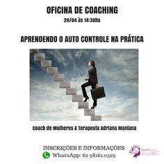 Adriana Mantana: Aprendendo o auto controle na prática.. Oficina de...