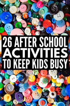 26 Simple & Fun After School Activities for Kids We Love