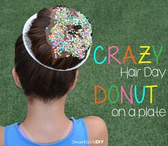 Perfect for Crazy Hair Day! Tutorial - How to make a Donut on a plate in your HAIR - Smart Girls DIY Crazy Hair For Kids, Crazy Hair Day At School, Crazy Hair Days, Crazy Hair Day Girls, Little Girl Hairstyles, Bun Hairstyles, Fantasy Hairstyles, Crazy Hairstyles, Halloween Hairstyles