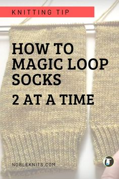 Knit Socks Easier and Faster! How to Knit Magic Loop Socks Two at a Time. Filled with step-by-step instructions, a how-to video, and lots of must-know tips! Ssk In Knitting, Magic Loop Knitting, Knitting Help, Knitting Videos, Knitting For Beginners, Knitting Stitches, Knitting Projects, Knitting Tutorials, Knitting Machine