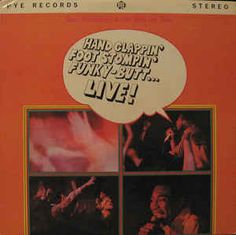 Geno Washington & The Ram Jam Band - Hand Clappin' Foot Stompin' Funky-Butt... Live!: buy LP, Album at Discogs