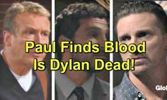 The Young and the Restless Spoilers: Dylan Driven to His Death – Paul Investigates in Miami, Fears the Worst When He Spots Blood | Celeb Dirty Laundry