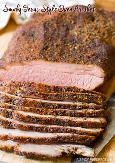Fabulous Smoky Texas Style Oven Brisket Recipe on ASpicyPerspective.com - No Smoker Required!