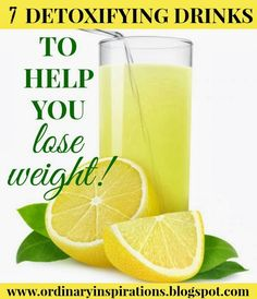 Ordinary Inspirations for the everyday Wife, Mommy, & Homemaker: 7 Detoxifying Drinks To Help You Lose Weight In The New Year!