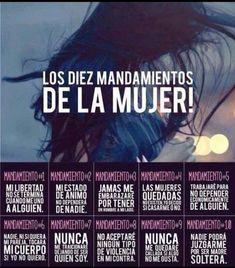 Diez Mandamientos de la Mujer #10mandamientos