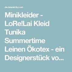 Minikleider - LoRe!Lai Kleid Tunika Summertime Leinen Ökotex - ein Designerstück von momolorelai bei DaWanda