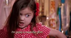 "24 Times You Identified With The ""Toddlers And Tiaras"" Girls--- this applied to me more than I would care to admit."