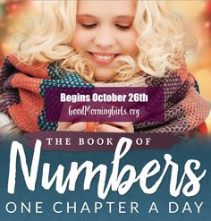 We begin our study through the Book of Numbers Monday, October 26th! Tons of free resources here!!!  All are welcome - join us!