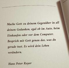 Hans Peter Royer - Zitat                                                                                                                                                                                 Mehr