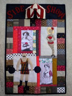 Side Show Circus Quilt : The ORIGINAL! By Rebecca White