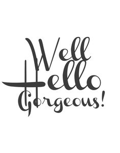 Well Hello Gorgeous framed Clipboard Wall Art with Free Printables Vintage Diy, Printable Quotes, Printable Wall Art, Clipboard Wall, Hello Gorgeous, Beautiful, Cute Quotes, Free Printables, Gallery Wall