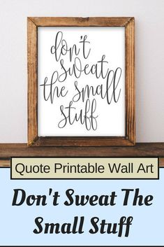 Quote Printable Wall Art, Don't sweat the small stuff printable quote home decor wall Print home wall printable gallery wall black white #Affiliate
