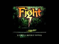 Fight - Small Deadly Space - Remastered (Full Album) - 1995