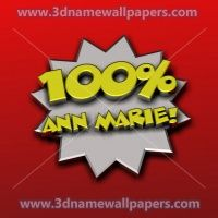"ann 3d wallpapers | 23 3D Names for the name of ""Ann marie"""