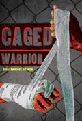 Caged Warrior by Alan Lawrence Sitomer -- YARP High School 2015-16 Nominee