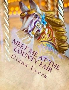 Meet me at the county fair by Diana Loera