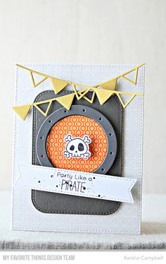 Framework Background, Party Like a Pirate stamp set and Die-namics, Ocean View Porthole Die-namics, Party Banners Die-namics, Stitched Fishtail Sentiment Strips Die-namics - Keisha Campbell #mftstamps