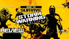 How to Survive: Storm Warning Edition | Review, Test | PS4, Xbox One, PC