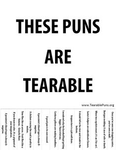 Examples of Puns: http://examples.yourdictionary.com/examples-of-funny-puns-and-punny-funs.html