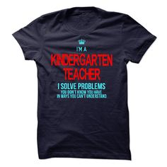 i am KINDERGARTEN TEACHER T Shirt, Hoodie, Sweatshirt