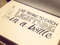 'Like trying to catch lightning in a bottle' and other fantastic hand drawn typography