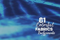 81 Colorful Fabrics Backgrounds by Cruzine on Creative Market