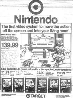 """Vintage video games ads: """"Nintendo: The Firs video System To Move The Action Off The Screen And Into Your Living Room!"""""""