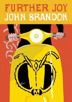 Further Joy by John Brandon
