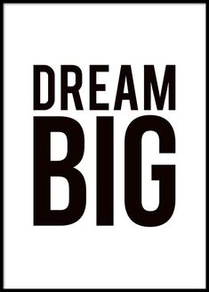 Black and white poster with big black text Dream big. Simple and chic poster, which is e. beautifully fits in a black frame. It can also be easily incorporated into a collage or larger picture wall. Posters Decor, Quote Posters, Black & White Quotes, Black And White Posters, Motivational Quotes For Women, Inspirational Quotes, Scandinavian Poster, Scandinavian Prints, Black And White Hallway