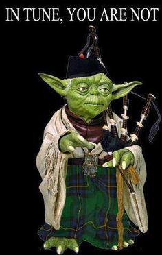 OMGosh! I'm crying with laughter! It may just be my Scottish heritage but Yoda in a kilt with bagpipes is hilarious!