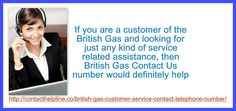 People in UK look out for British Gas 'contact us' details to leverage the best of such services and remain in the dynamic smart social segment. For more information about british gas contact us, please visit http://contacthelpline.co/british-gas-customer-service-contact-telephone-number/