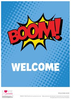 Free Superhero Party Printables   Welcome Sign | CatchMyParty.com