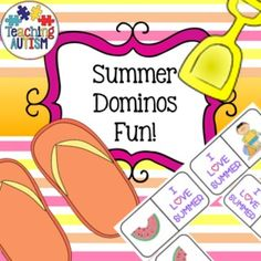 Summer Dominos  Summer Game Summer Fun  Dominos related to Summer. Comes as 20 pages (120 domino pieces)  Print, cut, laminate and re-use as choice activities, group games, matching etc.