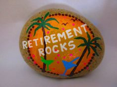 Painted rock with RETIREMENT ROCKS message. Relaxing tropical sunset picture with palm trees and drinks. Great fun gift for a relative or co-worker. Acrylic paints on a river rock. Size : 3.5 x 2.5 inches, 1.25 inch tall Other sizes available per request. Custom orders available and welcome (contact me). Thank you for visiting my PlaceForYou shop. Please come back soon to see new items