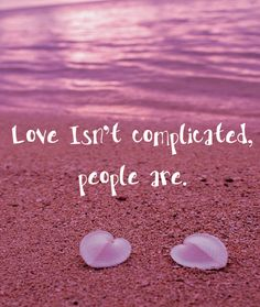1000 images about complicated love on pinterest qoutes