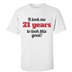 21st birthday | great shirt