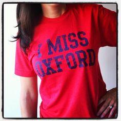 I MISS OXFORD (Ole Miss Rebels).