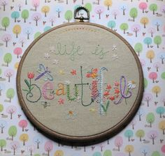 Stitch One of These 10 Free Embroidery Sampler Patterns: Life is Beautiful Spring Sampler Embroidery Sampler, Embroidery Hoop Art, Cross Stitch Embroidery, Embroidery Designs, Modern Embroidery, Ribbon Embroidery, Machine Embroidery, Hand Embroidery Patterns Free, Beginner Embroidery
