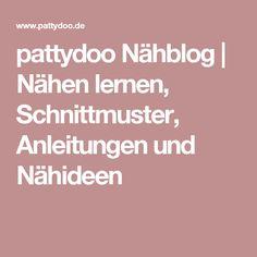 pattydoo Nähblog | Nähen lernen, Schnittmuster, Anleitungen und Nähideen