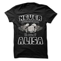 Never Underestimate The Power Of ... ALISA - 999 Cool N - #unique gift #gift for girls. THE BEST => https://www.sunfrog.com/LifeStyle/Never-Underestimate-The-Power-Of-ALISA--999-Cool-Name-Shirt--68796642-Guys.html?68278